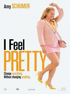 I Feel Pretty - Amy Schumer - Rory Scovel