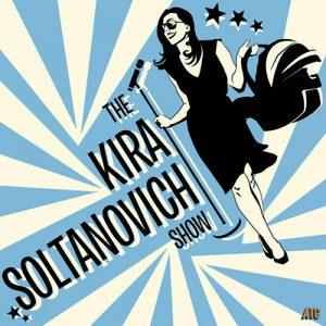 Kira Soltanovitch Show