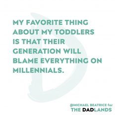 Toddlers vs Millenials