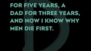 I Know Why Men Die First